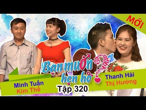 BẠN MUỐN HẸN HÒ Tập 320 FULL Minh Tuấn Kim Thế, Thanh Hải Thị Hường