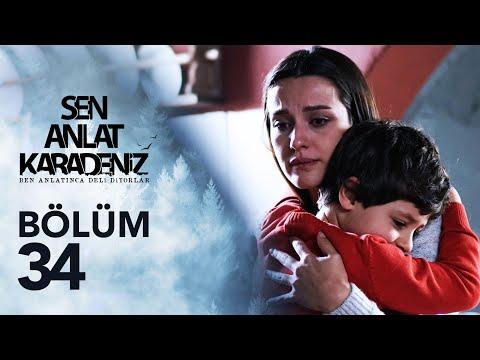 Sen Anlat Karadeniz 34. Bölüm