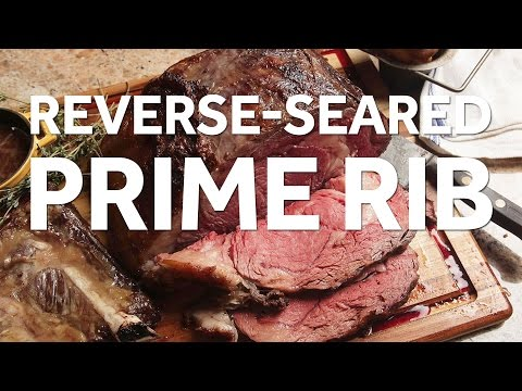 The Food Lab's Reverse-Seared Prime Rib