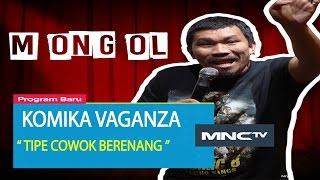 """Video Mongol """" Tipe Cowo Berenang """" - Komika Vaganza (12/11) MP3, 3GP, MP4, WEBM, AVI, FLV November 2018"""
