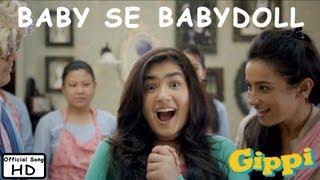 Baby Se Babydoll - Full Song - Gippi