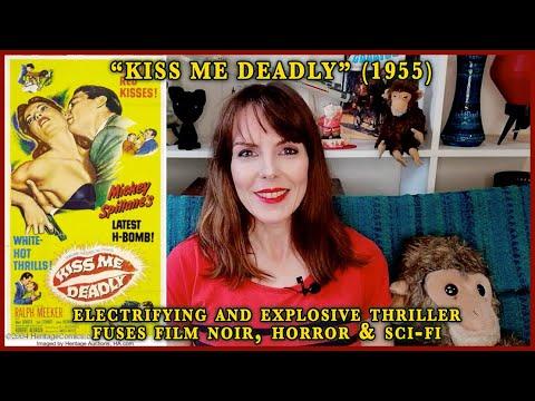 Review: 'Kiss Me Deadly' (1955) Electrifying & Explosive Thriller Fusing Film Noir, Horror & Sci-Fi.