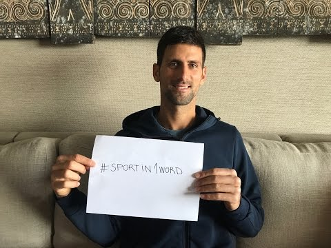 Novak Djokovic on #Sportin1Word Campaign