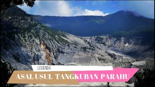 Video ASAL USUL TANGKUBAN PERAHU MP3, 3GP, MP4, WEBM, AVI, FLV Agustus 2018