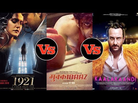 Kaalakaandi, 1921, Mukkabaaz Movies Box Office Col