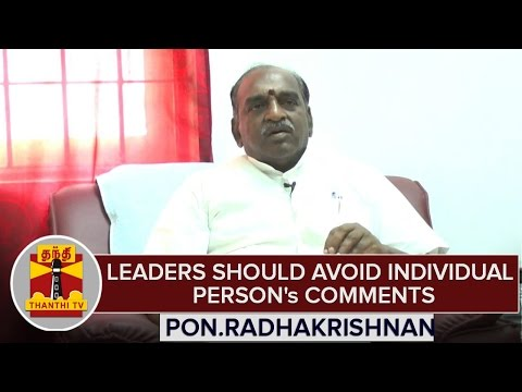 Political-Leaders-Should-Avoid-Individual-Persons-Comments--Pon-Radhakrishnan-BJP