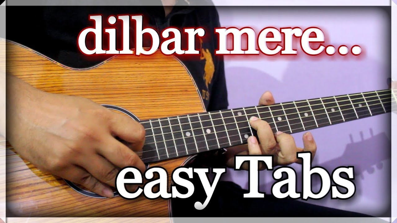 Dilbar Mere Kab Tak Mujh | Easy Guitar Tabs For Beginners