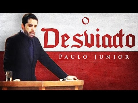 , title : 'Sintomas do Crente DESVIADO - Paulo Junior'