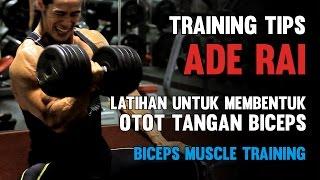 Video Tips Ade Rai - Latihan Untuk Membentuk Otot Tangan Biceps / Biceps Muscle Training MP3, 3GP, MP4, WEBM, AVI, FLV Juli 2018