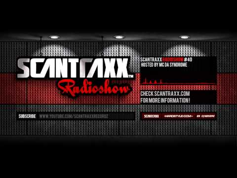 Video: Show #40 Scantraxx Radioshow