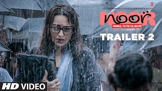 Nonton Noor Official Trailer 2   Sonakshi Sinha   Sunhil Sippy   Releasing On 21 April 2017   T Series Film Subtitle Indonesia Streaming Movie Download