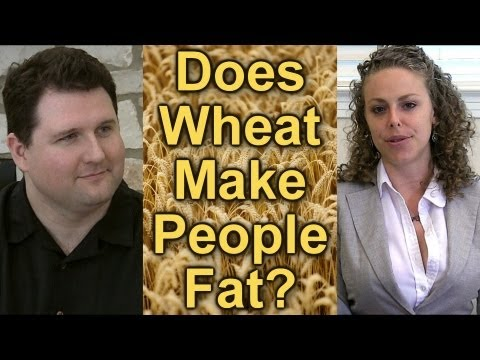 wheat - Friend us!! http://www.Facebook.com/psychetruthvideos Wheat & Weight Gain! Is Wheat Healthy or Does it Cause Obesity? Comments on Wheat Belly Psychetruth New...