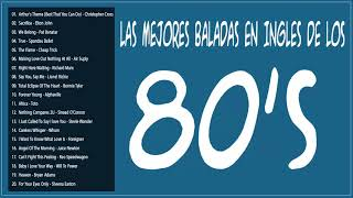 Video Las Mejores Baladas en Ingles de los 80 Mix ♪ღ♫ Romanticas Viejitas en Ingles 80's MP3, 3GP, MP4, WEBM, AVI, FLV Januari 2019