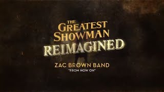 Zac Brown Band - From Now On (Official Lyric Video)