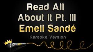 Video Emeli Sandé - Read All About It Pt. III (Karaoke Version) MP3, 3GP, MP4, WEBM, AVI, FLV Juli 2018