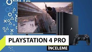 PlayStation 4 Pro inceleme - En güçlü oyun konsolu