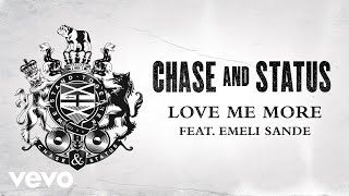'Love Me More' by Chase & Status Feat. Emeli Sande is OUT NOWStream or Download: https://ChaseStatus.lnk.to/LoveMeMoreIDPre-order 'Tribe' the new album by Chase & Status to get 'Love Me More' instantly: https://ChaseStatus.lnk.to/TribeIDJoin The Tribe:http://facebook.com/chaseandstatushttp://twitter.com/chaseandstatushttp://www.instagram.com/chaseandstatus http://chaseandstatus.co.ukMusic video by Chase & Status performing Love Me More. (C) 2017 Chase & Status, under exclusive licence to Mercury Records Limitedhttp://vevo.ly/DyGAW3