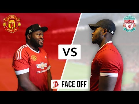 Face Off:  Manchester United vs Liverpool