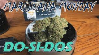 Do-Si-Dos #2 Marijuana Monday by Urban Grower
