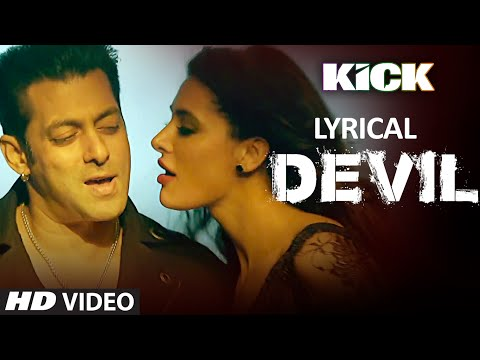 Devil-Yaar Naa Miley with LYRICS | Salman Khan | Yo Yo Honey Singh | Kick 21 July 2014 06 PM