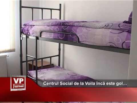 Centrul Social de la Voila încă este gol…