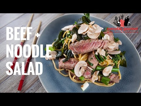 Beef and Noodle Salad |Everyday Gourmet S7 E6