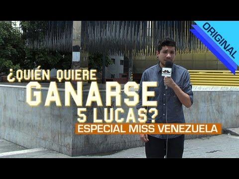 ¿Quién quiere ganarse 5 lucas? Especial Miss Venezuela #QQG5L