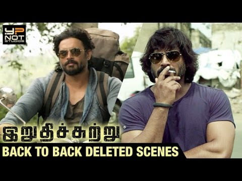 Irudhi Suttru Tamil movie Back to Back Deleted Scenes