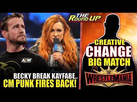 WWE CHANGED UP BIG WRESTLEMANIA MATCH, CM Punk Gets Called Out & Fires Back! - The Round Up