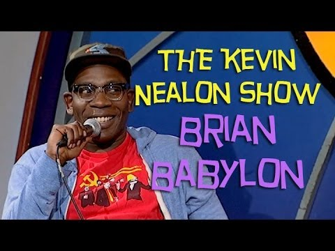 The Kevin Nealon Show - Brian Babylon (Stand Up Comedy)