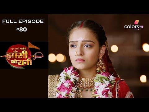 Jhansi Ki Rani - 31st May 2019 - झाँसी की रानी - Full Episode