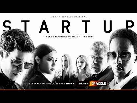 StartUp Season 3 - Official Trailer - Sony Crackle