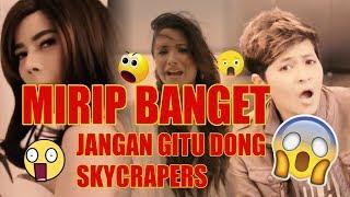 Mirip Banget!! Skycraper (Demi Lovato) vs Jangan Gitu Dong (Black Champagne)