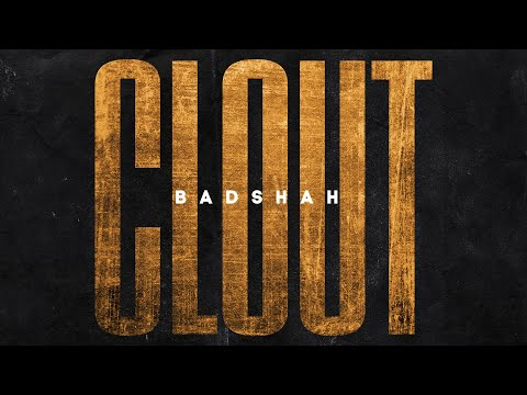 BADSHAH – CLOUT (Official Lyrical Video) | The Power of Dreams of a Kid