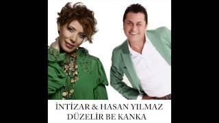 İntizar&Hasan Yılmaz - Düzelir Be Kanka ( Official )