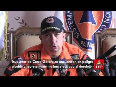 Sinaproc: Invasores deCerro Galera se encuentran en peligro