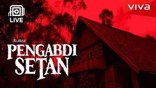 "Video LIVE: Masuk ke Rumah ""Pengabdi Setan"" MP3, 3GP, MP4, WEBM, AVI, FLV Oktober 2017"