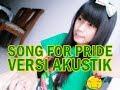 Song For Pride Versi Akustik