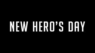 NEW HERO'S DAY