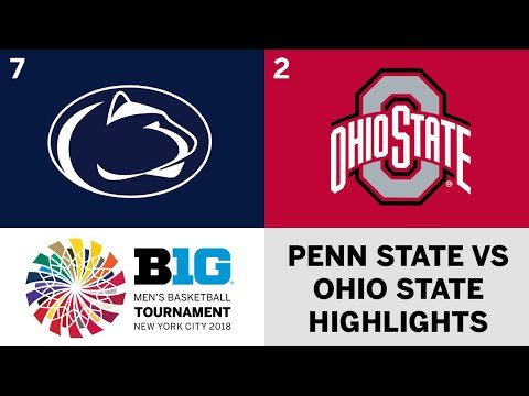 2018 Big Ten Men's Basketball Tournament: Ohio State vs. Penn State