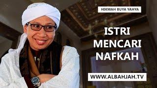 Video Istri Mencari Nafkah - Buya Yahya Menjawab MP3, 3GP, MP4, WEBM, AVI, FLV Agustus 2018