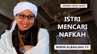 Video Istri Mencari Nafkah - Buya Yahya Menjawab MP3, 3GP, MP4, WEBM, AVI, FLV Oktober 2018