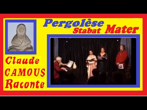 Pergolèse-Stabat Mater: «Claude Camous Raconte» sa vision de l'œuvre a travers la vie du compositeur