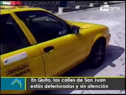 En Quito, las calles de San Juan están deterioradas y sin atención