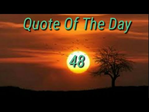 Quote of the day - Thought Of The Day -48 / Thoughts or Quotes of Great Persons