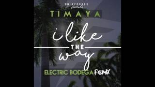"""Timaya presents the official remix of his hit song """"I Like The Way"""" by Electric Bodega.Subscribe to my channel: http://www.youtube.com/c/officialtimayaGet Epiphany on iTunes: http://bit.ly/1zg7gIlWatch Timaya's official music video for """"Bang Bang"""": https://www.youtube.com/watch?v=5Tx-HzZnr344Follow Timaya:https://twitter.com/timayatimayahttp://instagram.com/timayatimaya"""