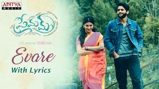 Premam Telugu Song Evarey Video With Lyrics