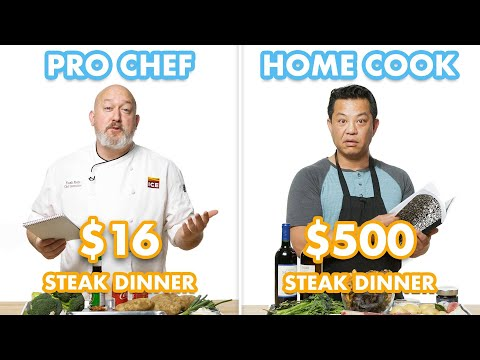 500 dollar vs 16 dollar Steak Dinner Pro Chef and Home Cook Swap Ingredients Epicurious