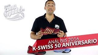 video Análisis: Zapatillas K-Swiss 50 aniversario