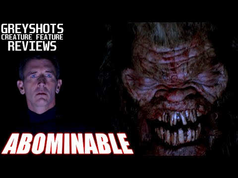 Abominable (2006) - Greyshot's Creature Feature Reviews